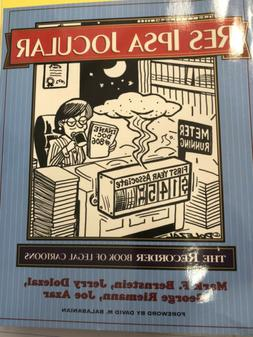 Res Ipsa Jocular : The Recorder Book of Legal Cartoons